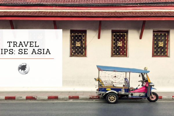 TRAVEL TIPS – ASIA